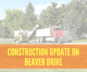 Construction update on Beaver Drive